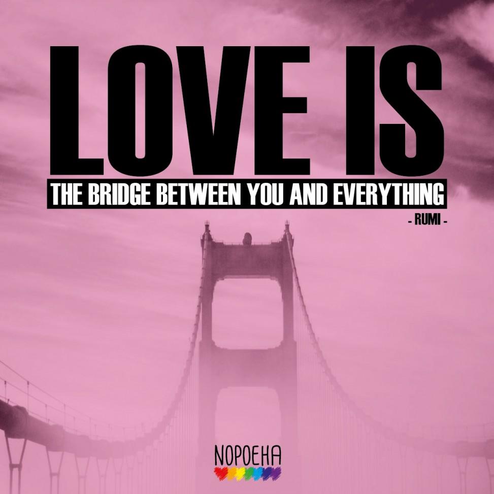 love is the bridge