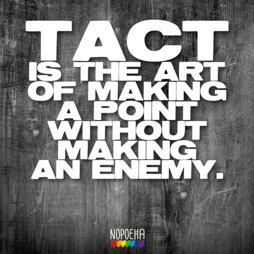 tact is the art