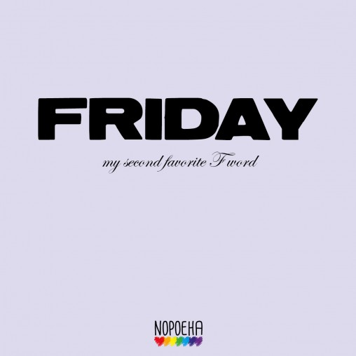 Friday favorite F word