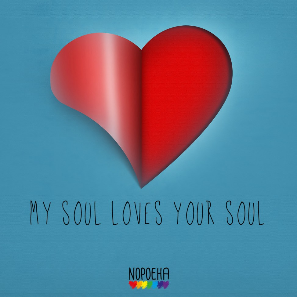 my soul loves your soul