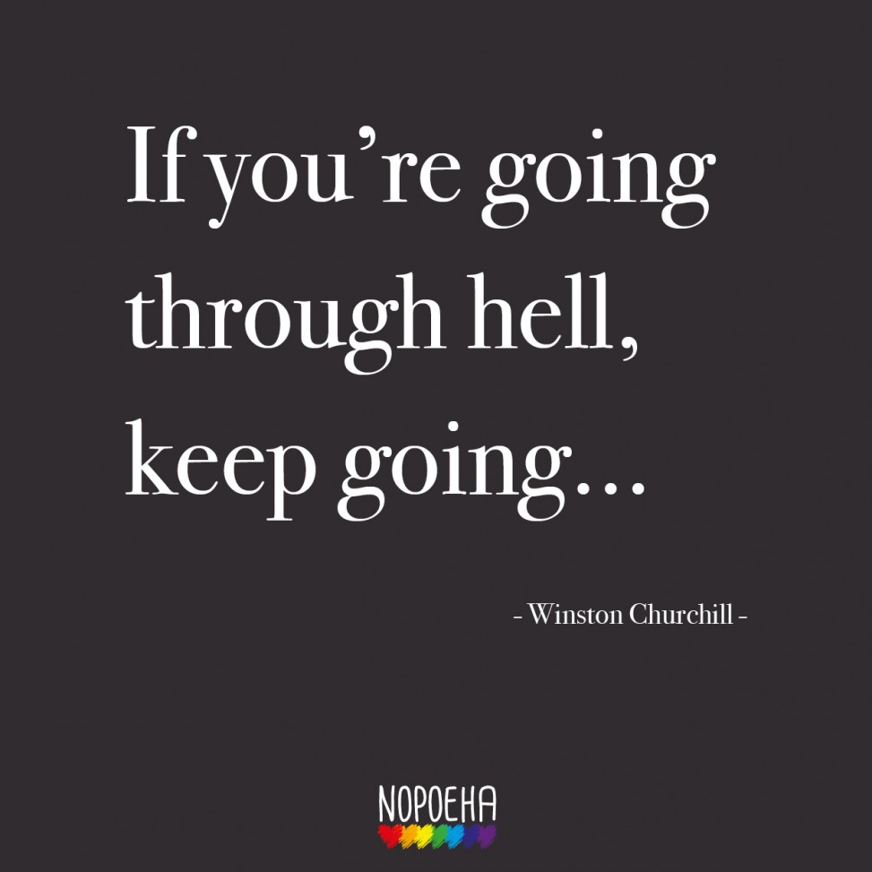 if you're going through hell